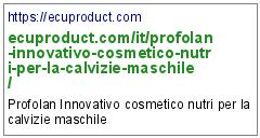 https://ecuproduct.com/it/profolan-innovativo-cosmetico-nutri-per-la-calvizie-maschile/